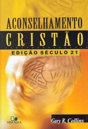 aconselhamento cristão - gary r. collins - vida nova