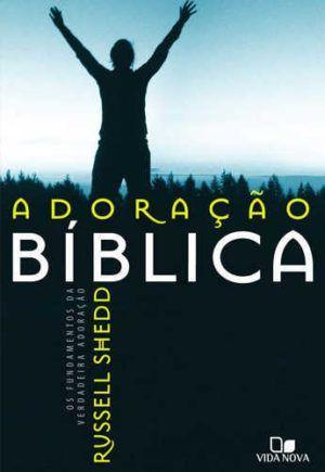 Adoração Bíblica -Vida Nova