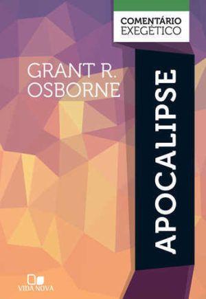 Apocalipse comentario exegético - Grant r. osborne