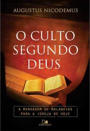 Culto segundo Deus, O