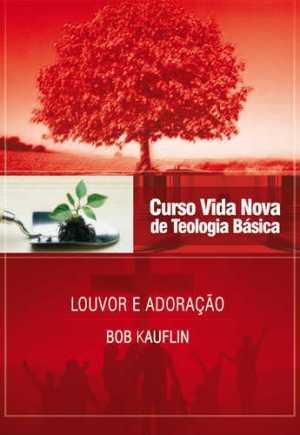 Curso Vida Nova de Teologia Básica - Vol. 11 - Vida Nova