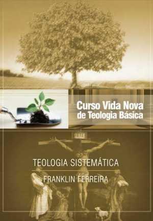 Curso Vida Nova de Teologia Básica - Vol. 7 - Vida Nova