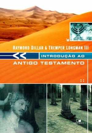 Introdução ao Antigo Testamento - Dillard - Vida Nova