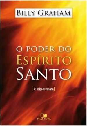 O poder do Espírito Santo - 2ª Edição revisadato-santo