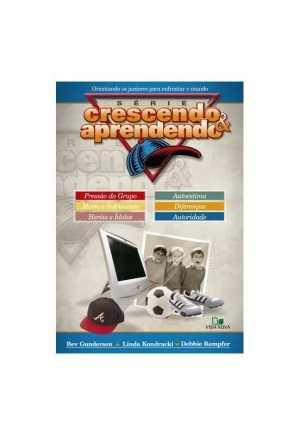 Série Crescendo e Aprendendo - Vol. 1 - 2ª Edição (2 Volumes em 1)