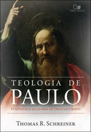 Teologia de Paulo - Vida Nova