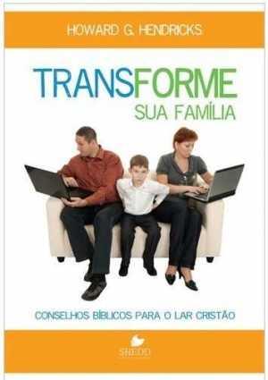Transforme sua família