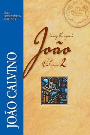 Comentário - Evang. segundo João Vl. 2