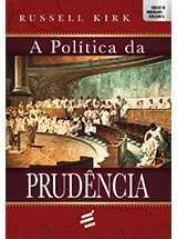 Política da Prudência, A
