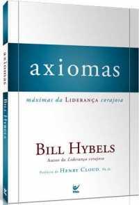 Axiomas: máximas da liderança corajosa