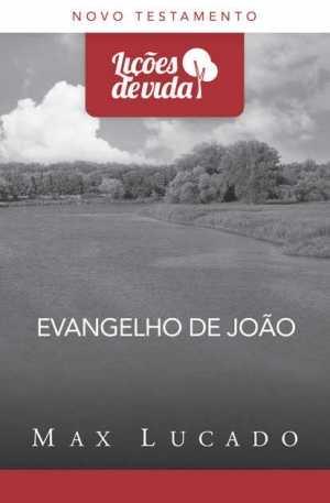 Evangelho de Joao - Coleção Lições de Vida