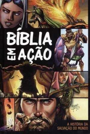 Bíblia em Ação: A História da Salvação do Mundo