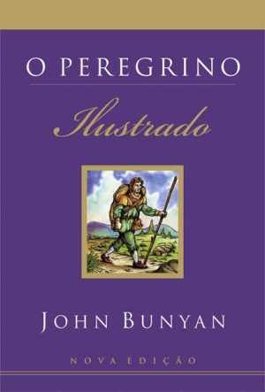 O Peregrino Ilustrado (2.Edição)