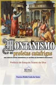 Montanismo e os profetas catafrigas