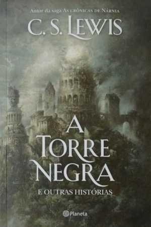 A torre negra - C S Lewis