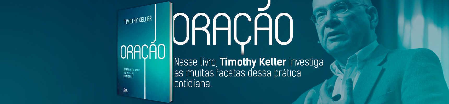 Oração - Timothy Keller