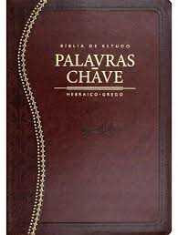 Bíblia de Estudo Palavra-Chave (Hebraico e Grego)