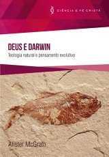 DEUS E DARWIN Teologia Natural e Pensamento Evolutivo