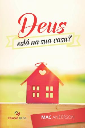 Deus Está Em Sua Casa?