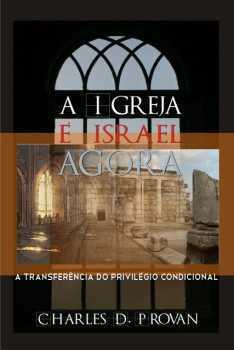A igreja e Israel agora