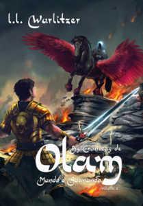 As crônicas de Olam: Mundo e sumundo - Volume II