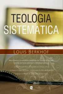 teologia sistemática louis berkhof