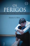 Os perigos da apatia espiritual