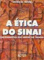 A ética do sinai – Ensinamentos dos sábios do talmud