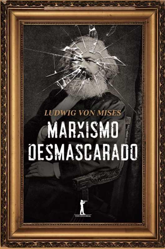 Marxismo-Desmascarado-Ludwig-von-Mises-e