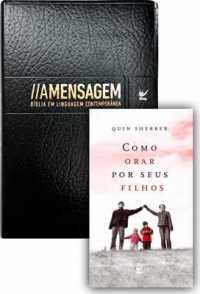5b7d44e15eb Bíblia A Mensagem + Como Orar por Seus Filhos