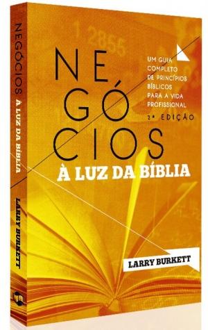 Negocios a luz da bíblia - Larry Burkett