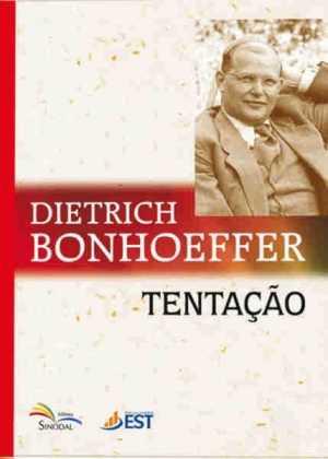 tentação - Dietrich Bonhoeffer - Sinodal
