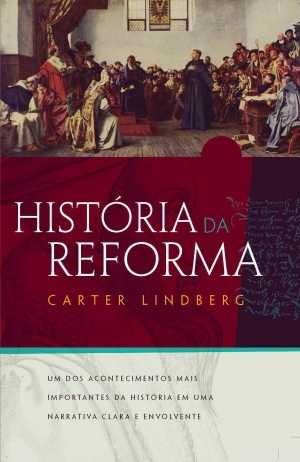 Histótia da Reforma