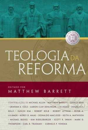Teologia Da Reforma