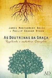 As Doutrinas da Graça