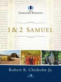 Comentário Expositivo 1 e 2 Samuel