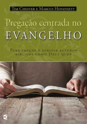 Pregação Centrada no Evangelho