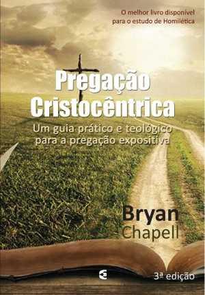 Pregação Cristocêntrica