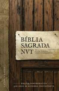 Bíblia Sagrada NVT – Edição Comemorativa 500 anos da Reforma Protestante