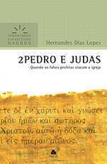 Comentário Expositivo – 2 Pedro e Judas