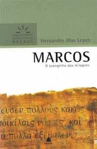 Comentário Expositivo – Marcos