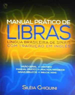 Manual Prático Libras - Siléia Chiquini - CPAD