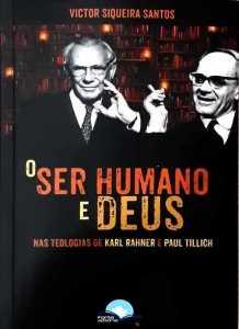 O Ser Humano e Deus