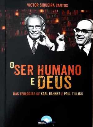 o ser humano e Deus - Victor Siqueira santos