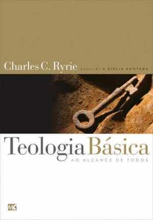Teologia Básica ao Alcance de todos - Charles C. Ryrie