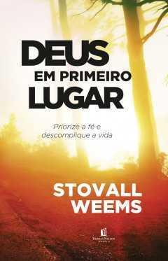 Deus em primeiro lugar-Stovall Weems-