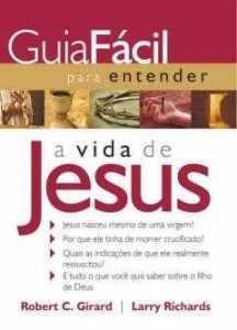 Guia fácil para entender a vida de Jesus