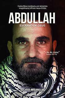 abdullah - escravo de deus - cílvio meireles - editora letras