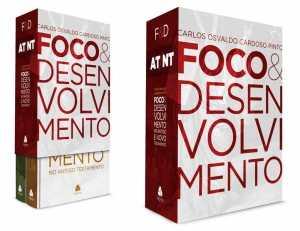 Foco e Desenvolvimento - Carlos Osvaldo Cardoso Pinto