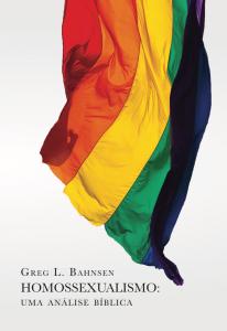 Homossexualismo: Uma Análise Bíblica